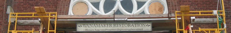 Wanamaker Restoration header image 4